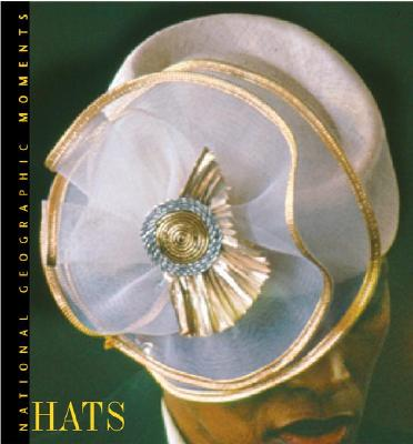Image for National Geographic Moments: Hats
