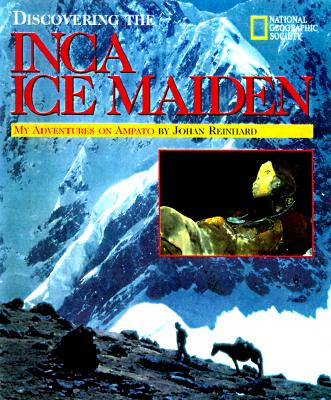 Image for Discovering The Inca Ice Maiden