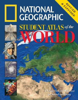National Geographic Student Atlas of the World: Revised Edition, National Geographic