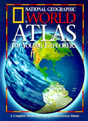 Image for National Geographic World Atlas for Young Explorers (New Millennium)