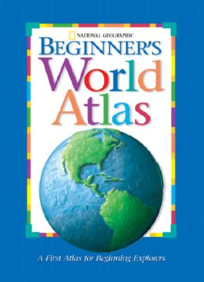 Image for National Geographic Beginner's World Atlas (New Millennium)