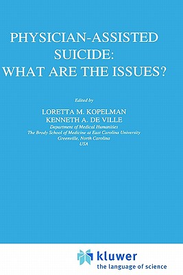 Image for Physician-Assisted Suicide: What are the Issues? (Philosophy and Medicine)