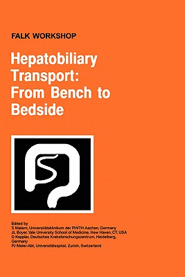 Hepatobiliary Transport: From Bench to Bedside (Falk Symposium, Volume 121A)