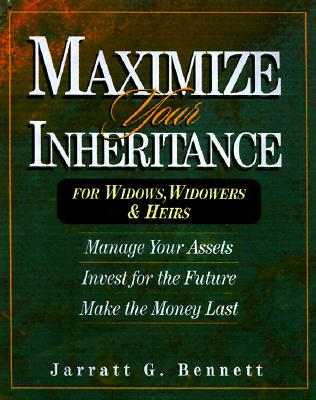Image for Maximize Your Inheritance: For Widows, Widowers & Heirs
