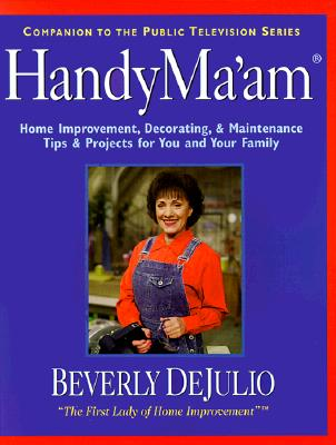 Image for HandymaAm : Home Improvement, Decorating, & Maintenance Tips & Projects for You and Your Family