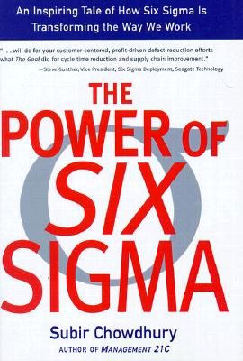 Power of Six Sigma, Chowdhury, Subir