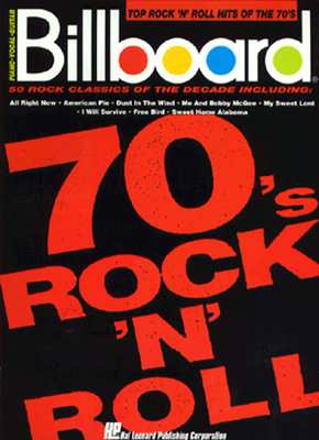 Billboard Top Rock 'n' Roll Hits Of The 70's (Piano Vocal Guitar)