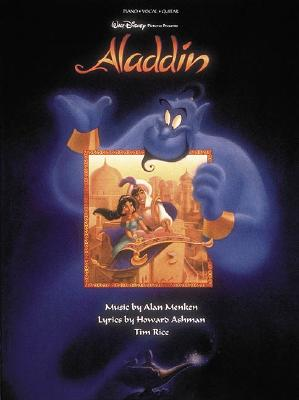 ALADDIN PIANO VOCAL GUITAR. WALT DISNEY PICTURES Music by Alan Menken Lyrics by Howard Ashman and Tim Rice