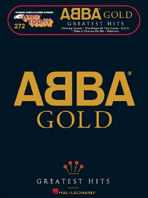 Image for ABBA Gold - Greatest Hits: E-Z Play Today Volume 272