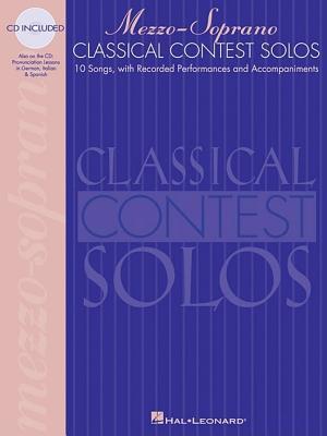 Classical Contest Solos - Mezzo-Soprano (Vocal Collection)