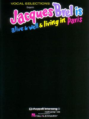 Jacques Brel Is Alive And Well And Living In Paris, Brel, Jacques [Composer]