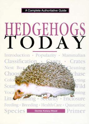 Image for HEDGEHOGS TODAY COMPLETE AUTHORATATIVE GUIDE