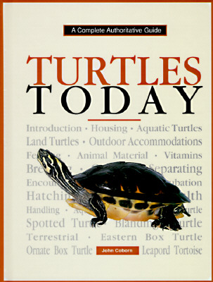 Image for Turtles Today (Complete Authoritative Guide)
