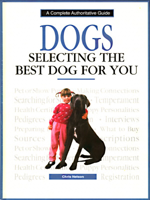 Image for DOGS : SELECTING THE BEST DOG FOR YOU