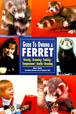 Guide to Owning a Ferret, Field, Mary