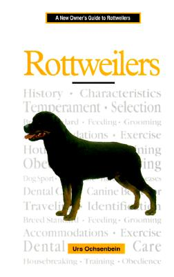 Image for A New Owners Guide to Rottweilers
