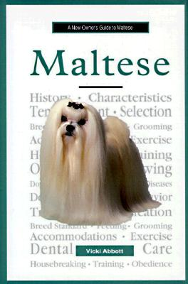Image for MALTESE A NEW OWNER'S GUIDE TO MALTESE