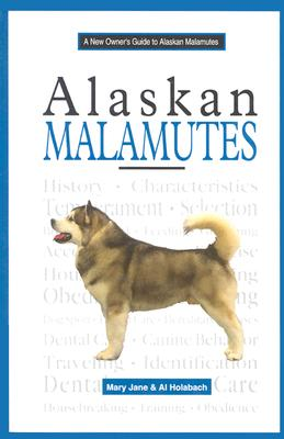 Image for A New Owner's Guide to Alaskan Malamutes