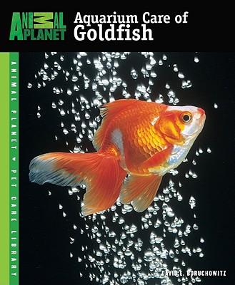 Image for Aquarium Care of Goldfish (Animal Planet Pet Care Library)