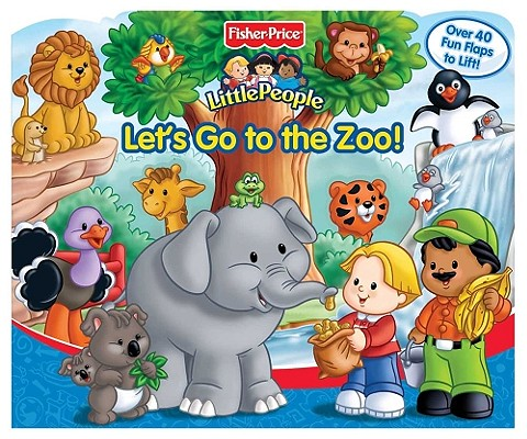 Image for Let's Go to the Zoo:  Fisher-Price Little People