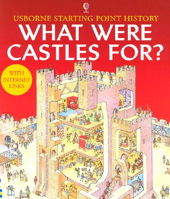What Were Castles For? (Usborne Starting Point History), Cox, Phil Roxbee