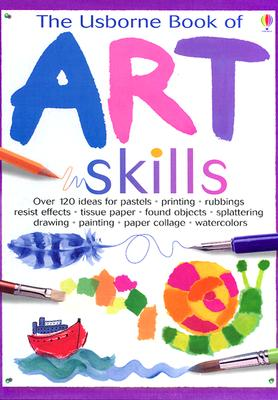 Image for The Usborne Book of Art Skills (Usborne Art Ideas)