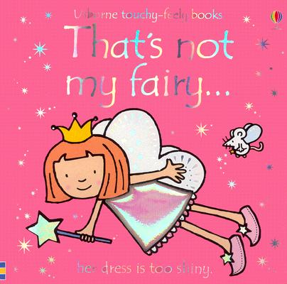 Image for That's Not My Fairy (Usborne Touchy Feely)