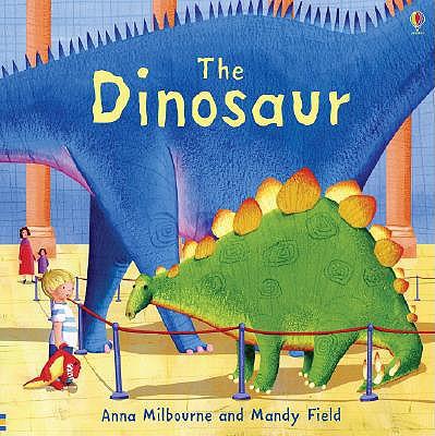 Dinosaur, Anna Milbourne