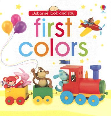 Image for First Colors (Luxury Look And Say Board Books)