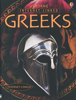 Greeks (Illustrated World History), Abigal Wheatley
