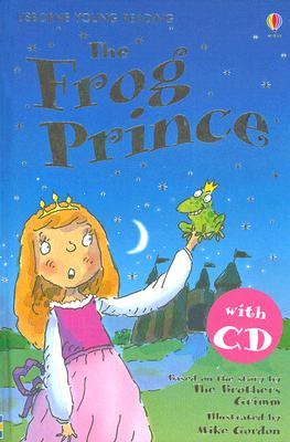 Image for The Frog Prince [With Read-Along CD] (Usborne Young Reading: Series One)