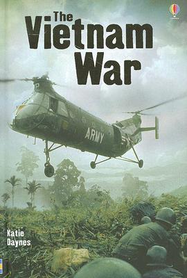 The Vietnam War (Usborne Young Reading: Series Three), Katie Daynes