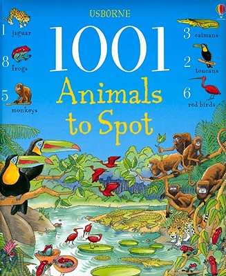 Image for 1001 Animals to Spot (1001 Things to Spot)