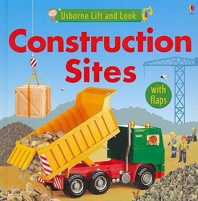 Image for Construction Sites (Usborne Lift and Look Board Books)