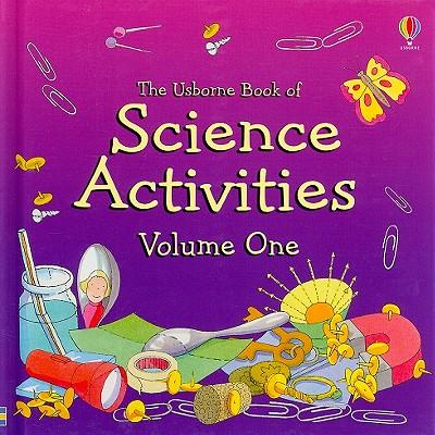 Image for Science Activities, Volume One (Usborne Science Activities)