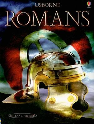 Romans: Internet Linked (Illustrated World History), Anthony Marks