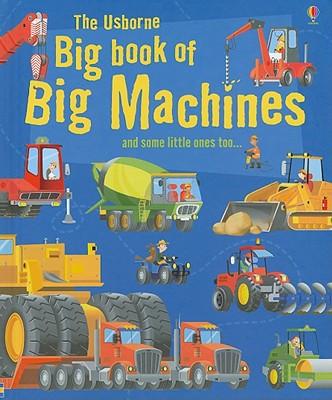 Image for The Usborne Big Book of Big Machines (Big Book of Machines)