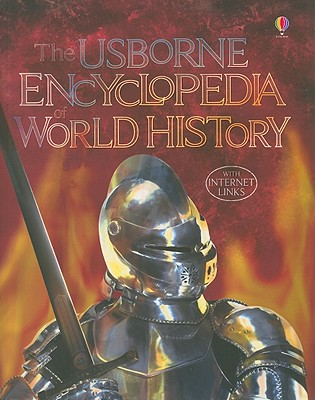 The Usborne Encyclopedia of World History, Fiona Chandler