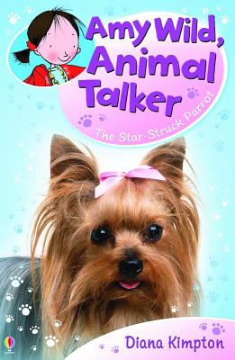 Image for Amy Wild, Animal Talker - The Star-Struck Parrot