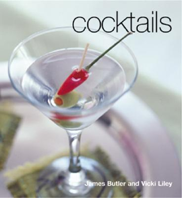 Cocktails (Healthy Cooking Series), Butler, James