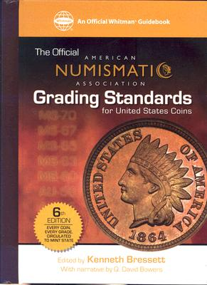 Image for OFFICIAL AMERICAN NUMISMATIC ASSOC. GRADING STANDARDS FOR U. S. COINS, 6TH EDITION