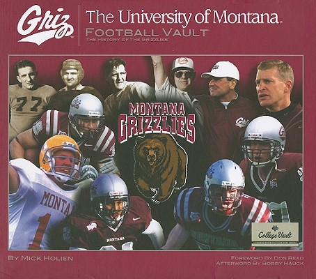 Montana Football Vault (College Vault), Mike Holien (Author)