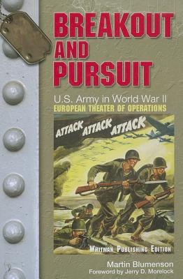 Image for Breakout and Pursuit: U.S. Army in World War II: The European Theater of Operations (United States Army in World War II: The European Theater of Operations)