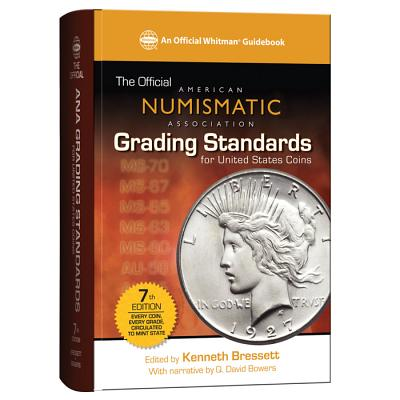 Image for Official ANA Grading Standards for United States Coins (Official American Numismatic Association Grading Standards for United States Coins)