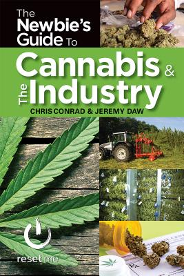 Image for The Newbies Guide to Cannabis & The Industry