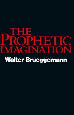 The Prophetic Imagination, Walter Brueggemann