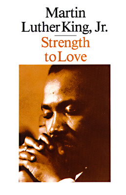Strength to Love, King, Martin Luther, Jr.