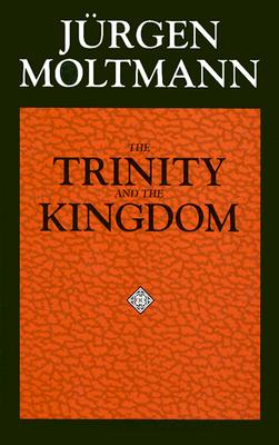 Image for The Trinity and the Kingdom