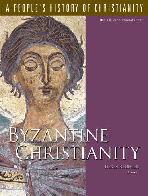 Byzantine Christianity: A People's History of Christianity