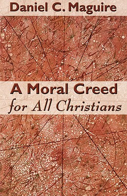 Image for A Moral Creed For All Christians